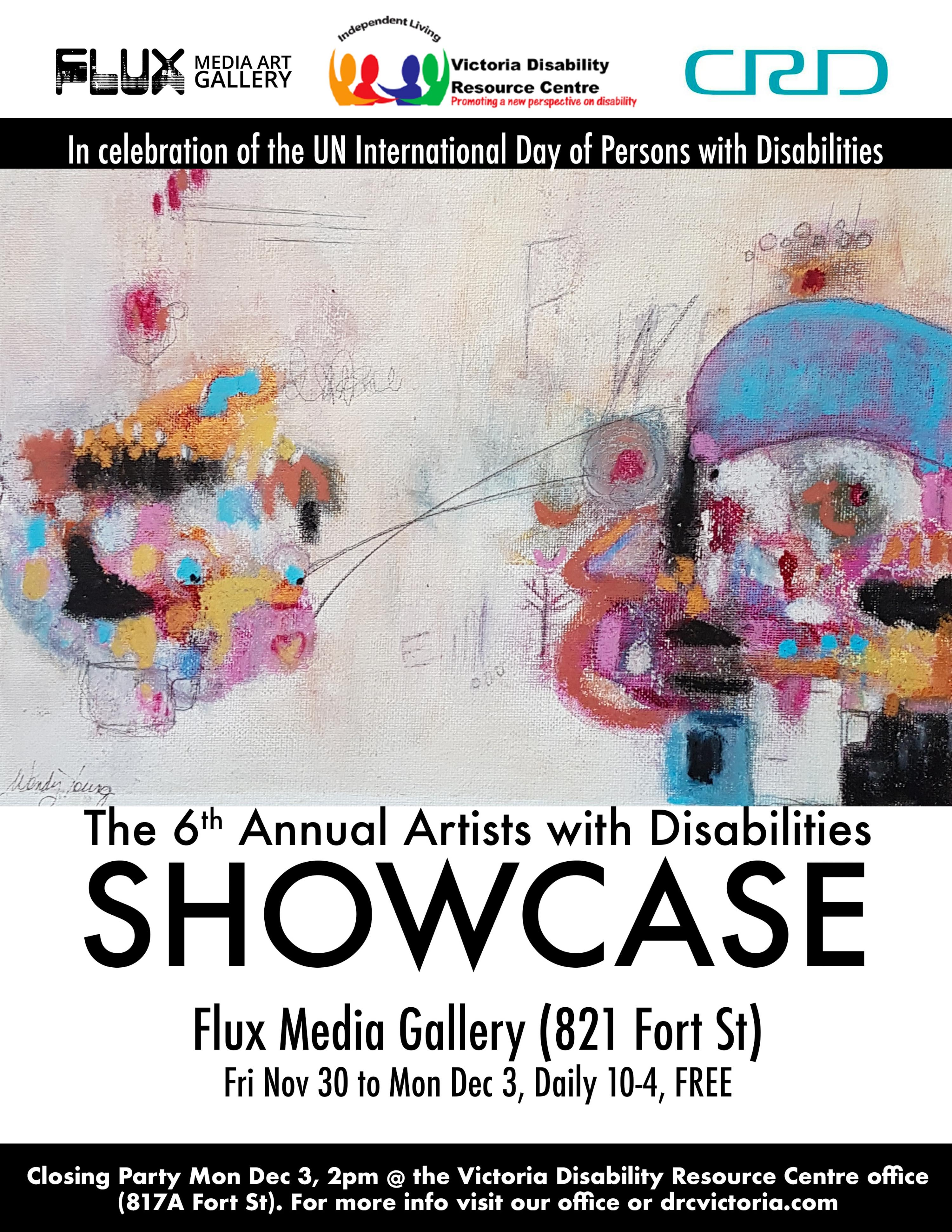 Poster for the 6th Annual Artist's showcase--Nov 30 - Dec 3 2018, and this year to be held right next door to our offices on Fort St., at the Flux Gallery, 821 Fort.